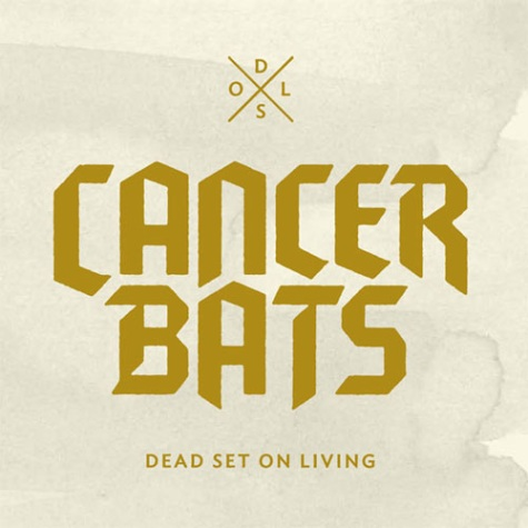 Cancer-Bats-Dead-Set-On-Living
